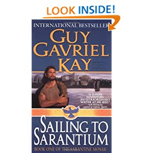 Sailing to Sarantium (Sarantine Mosaic, Book 1) Guy Gavriel Kay and Keith Parkinson