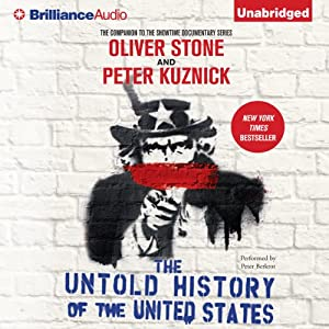 The Untold History of the United States | [Oliver Stone, Peter Kuznick]