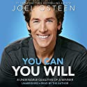 You Can, You Will: 8 Undeniable Qualities of a Winner Audiobook by Joel Osteen Narrated by Joel Osteen