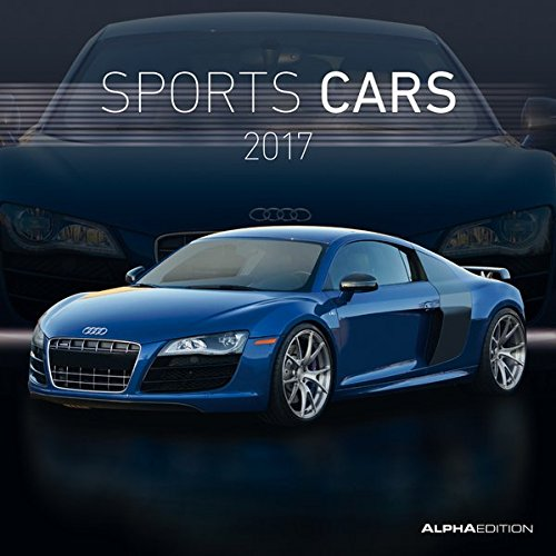 sports-cars-2017-autokalender-broschurenkalender-30-x-60-geoffnet-sportwagen-autokalender-fahrzeuge-