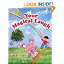 Your Magical Laugh
