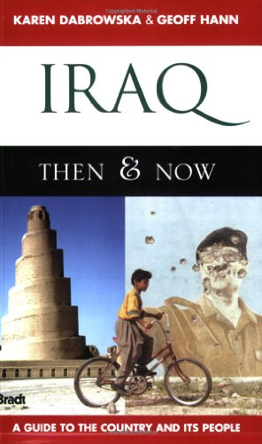 Bradt Guide to Iraq Then & Now