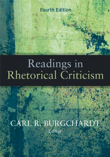 Readings In Rhetorical Criticism, 4th Edition