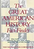 img - for The Great American History Fact-Finder by Pam Cornelison (1993-03-15) book / textbook / text book
