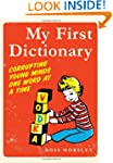 My First Dictionary: Corrupting Young...
