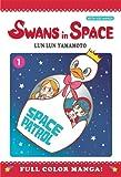 Lun Lun Yamamoto Swans in Space Volume 1