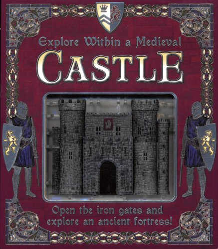 Explore Within a Medieval Castle: Open the Iron Gates and Explore an Ancient Fortress!