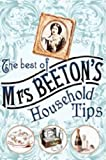 Mrs Beeton The Best of Mrs Beeton's Household Tips