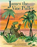 James the Vine Puller: A Brazilian Folktale