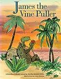 James the Vine Puller: A Brazilian Folktale