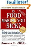 Is Food Making You Sick?: The Strictl...
