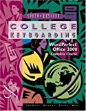 College Keyboarding, Word Perfect Office 2000 Complete Course, Lessons 1-180