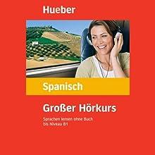 Großer Hörkurs Spanisch (       ungekürzt) von Hildegard Rudolph, José Panero Martínez Gesprochen von: N.N.
