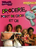 img - for Broderie, point de croix et Cie book / textbook / text book