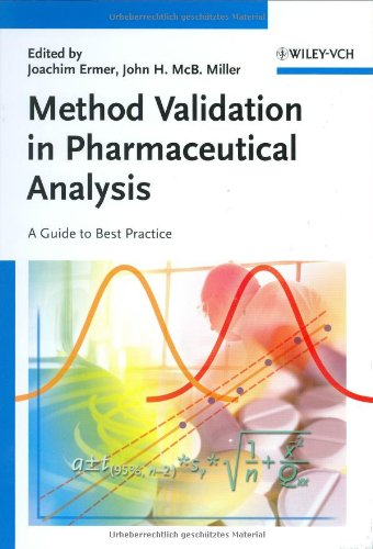 Method Validation in Pharmaceutical Analysis : A Guide to Best Practice