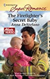 The Firefighters Secret Baby (Harlequin Super Romance)