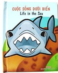 Life in the Sea Vietnamese/English Children\'s Bilingual Book