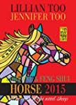 Fortune & Feng Shui 2015 HORSE