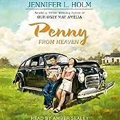Penny from Heaven | [Jennifer L. Holm]
