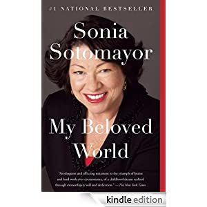 My Beloved World eBook: Sonia Sotomayor: Amazon.ca: Kindle Store