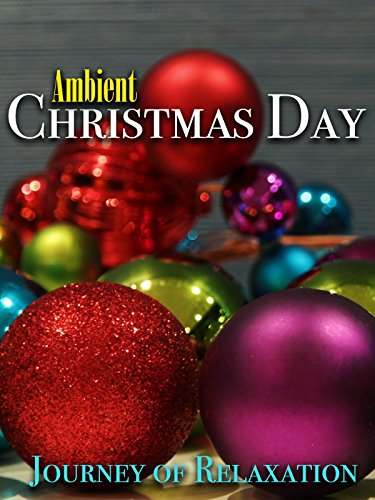 Ambient Christmas Day