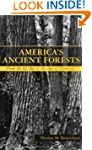 America's Ancient Forests: From the I...
