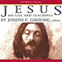 Jesus: His Life and Teachings (       UNABRIDGED) by Joseph Girzone Narrated by John McDonough