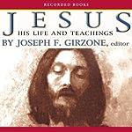 Jesus: His Life and Teachings   Joseph Girzone