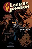 img - for Lobster Johnson Volume 1: The Iron Prometheus book / textbook / text book