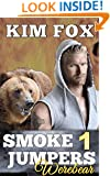 Smokejumpers Werebear: Bear Shifters (Ellis and Alexi) Book One - BBW, Paranormal Romance (Smokejumpers: Werebear 1)