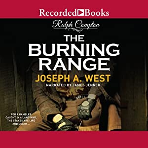 The Burning Range | [Ralph Compton, Joseph A. West]