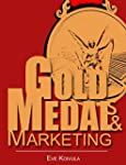 Gold Medals & Marketing: If You Can S...