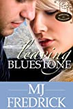 Leaving Bluestone (Welcome to Bluestone Book 3)