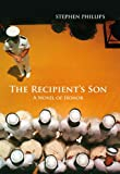 img - for The Recipient's Son: A Novel of Honor book / textbook / text book
