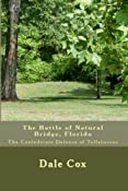 The Battle of Natural Bridge,Florida: Dale Cox: Amazon.com: Kindle Store