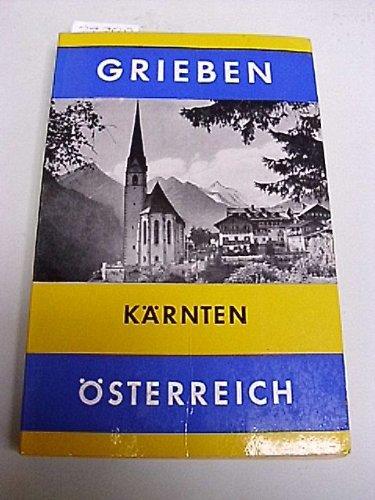 Kärnten Grieben-Reiseführer , Bd. 210 : Österreich