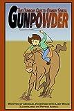 Gunpowder the Cowpony Goes to Cowboy School (Volume 2)
