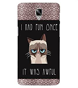 ColourCraft Funny Quote Image Design Back Case Cover for OnePlus Three