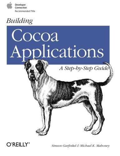 Building Cocoa Applications: A Step-By-Step Guide