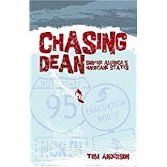 Chasing Dean: Surfing America's Hurricane States