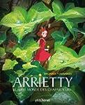 Arrietty - Le petit monde des Chapard...