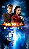 Simon Guerrier Doctor Who - The Pirate Loop (New Series Adventure 20)
