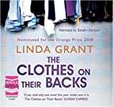 Linda Grant The Clothes on Their Backs (unabridged audio book)