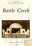 img - for Battle Creek (Postcard History) book / textbook / text book