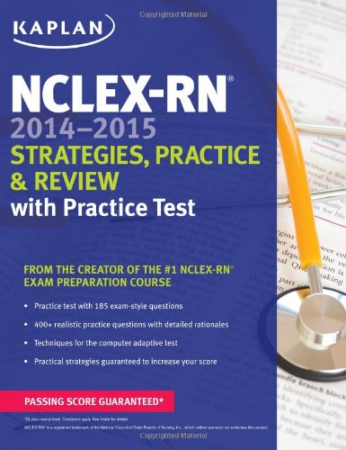 Nclex-Rn 2014-2015 Strategies, Practice, And Review With Practice Test (Kaplan Nclex-Rn Exam) front-377569