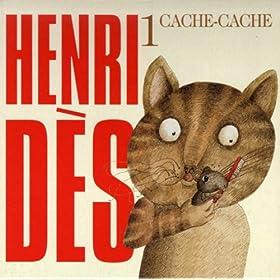 Henri D�s, vol. 1 : Cache-cache (14 chansons originales)