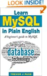 Learn MySQL in Plain English: A Begin...