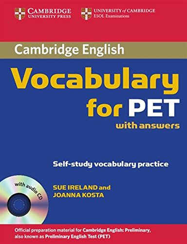Cambridge Vocabulary for PET with Answers and Audio CD: 0 (Cambridge Exams Publishing)