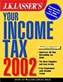 img - for J.K. Lasser's Your Income Tax 2002 book / textbook / text book
