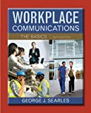 img - for Workplace Communications: The Basics with NEW MyTechCommLab -- Access Card Package (6th Edition) book / textbook / text book